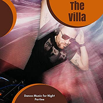 The Villa - Dance Music For Night Parties