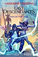 Last Descendants: Fate of the Gods (Assassin's Creed)