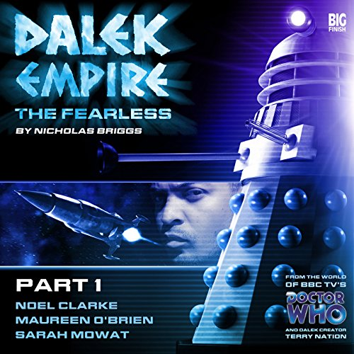 Dalek Empire 4.1 The Fearless Part 1 audiobook cover art