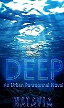Deep: A Paranormal Novel