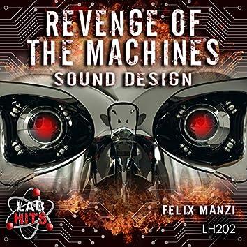 Revenge Of The Machines: Sound Design