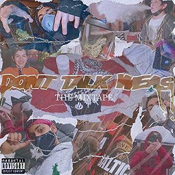 Don't Talk Weas (The Mixtape)