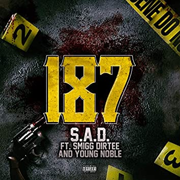 187 (feat. Smigg Dirtee & Young Noble)