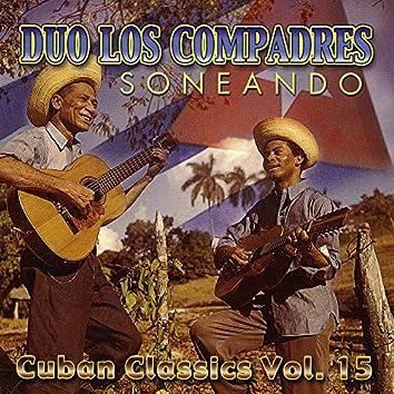 Soneando: Cuban Classics Vol. 15