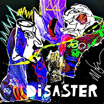 Disaster