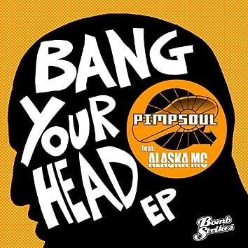Bang Your Head EP