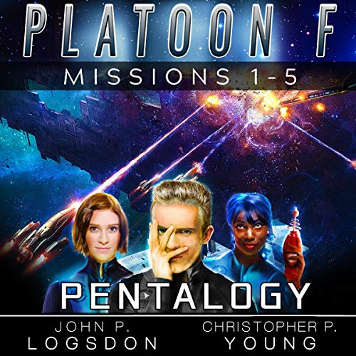 Platoon F: Pentalogy Audiobook By Christopher P. Young, John P. Logsdon cover art