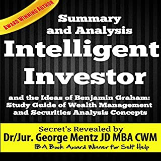 Summary and Analysis of The Intelligent Investor and the Ideas of Benjamin Graham: Study Guide of Wealth Management and Securities Analysis Concepts audiobook cover art