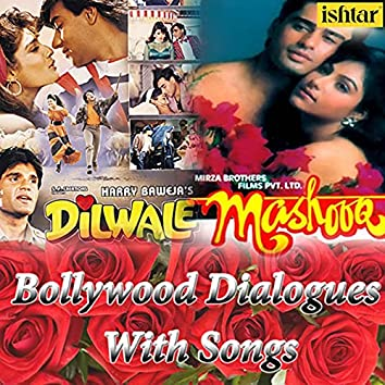 Medley: Tumhe Mere Pyaar Par / Bhul Gaye Waade Apne (Bollywood Dialogues with Song)
