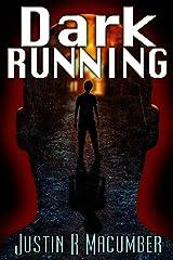 Dark Running Kindle Edition