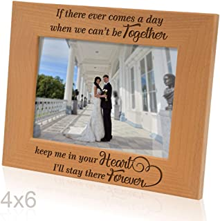 Kate Posh - If There Ever Comes a Day When we Can't be Together, Keep me in Your Heart, I'll Stay There Forever - Winnie The Pooh Engraved Natural Wood Picture Frame (4x6-Horizontal)
