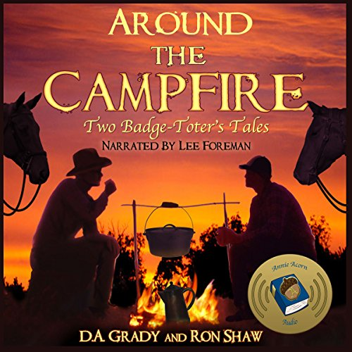 Around the Campfire: Two Badge-Toters' Tales audiobook cover art