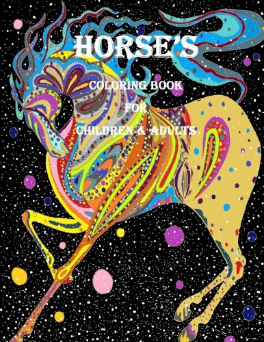 Horse's Coloring Book for Children & Adults: Beautiful Horse Drawings: Volume 1