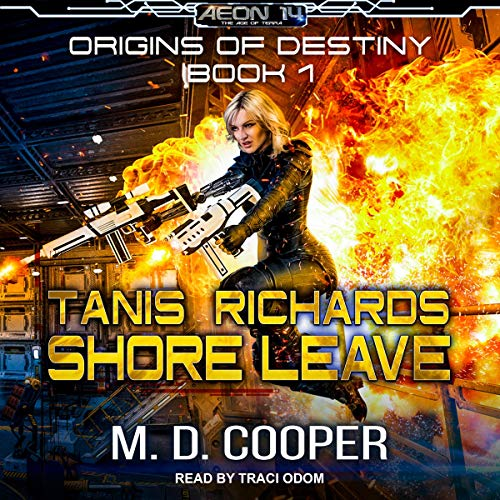 Tanis Richards: Shore Leave Audiobook By M. D. Cooper cover art
