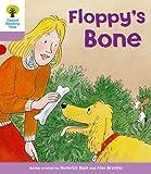 Oxford Reading Tree: Level 1+: More First Sentences B: Floppy's Bone