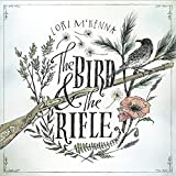 The Bird & the Rifle von Lori McKenna