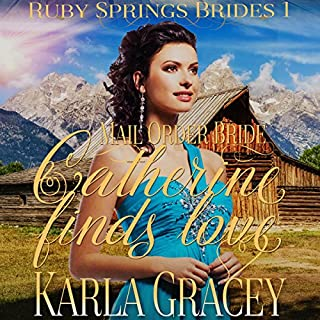 Mail Order Bride - Catherine Finds Love audiobook cover art