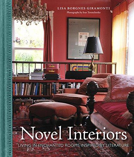 Novel Interiors Living Enchanted Rooms Inspired Literature