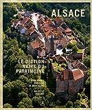 ALSACE DICTIONNAIRE PATRIMOINE