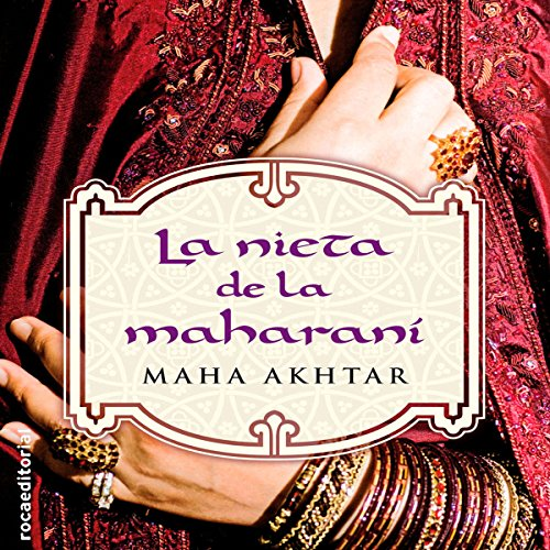 La nieta de la maharaní [The Granddaughter of Maharani] audiobook cover art