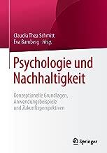 Psychologie und Nachhaltigkeit: Konzeptionelle Grundlagen, Anwendungsbeispiele und Zukunftsperspektiven (German Edition)