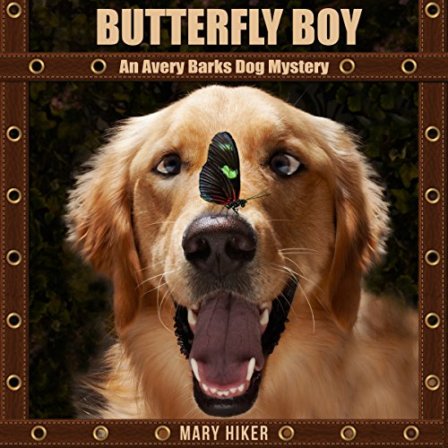Butterfly Boy: An Avery Barks Dog Mystery audiobook cover art