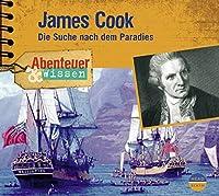 James Cook: Die Suche nach dem Paradies