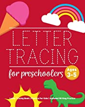 Download Letter Tracing Book for Preschoolers: Letter Tracing Book, Practice For Kids, Ages 3-5, Alphabet Writing Practice PDF