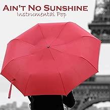 ain t no sunshine instrumental