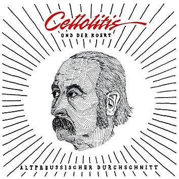 Cellolitis & Der Koert: Altpreußischer Durchschnitt