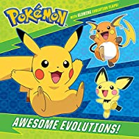Awesome Evolutions! (Pokémon) (Pictureback(R))
