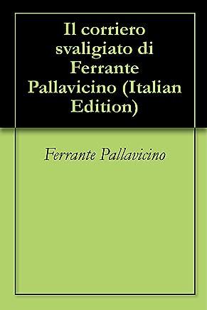 Il corriero svaligiato di Ferrante Pallavicino