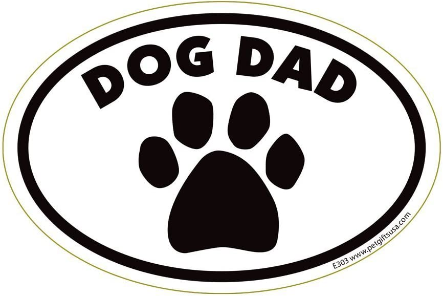 Dog Daily bargain sale quality assurance Dad Oval Magnet