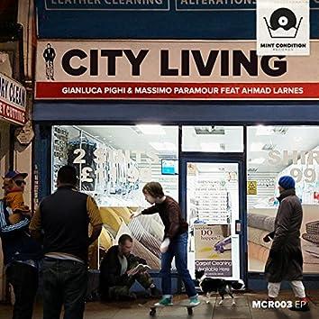 City Living (feat. Ahmad Larnes)