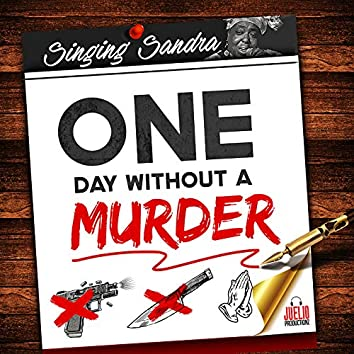 One Day Without a Murder