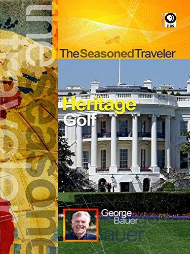 The Seasoned Traveler Heritage/Golf [OV]