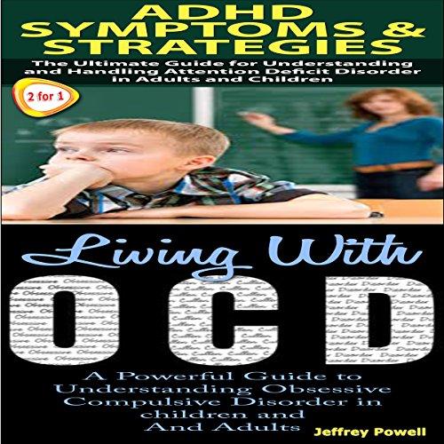 Human Behavior Box Set 3: ADHD Symptoms & Strategies + Living with OCD audiobook cover art