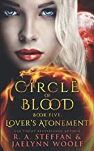 Circle of Blood Book Five: Lover's Atonement