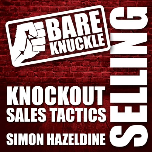 Bare Knuckle Selling audiobook cover art