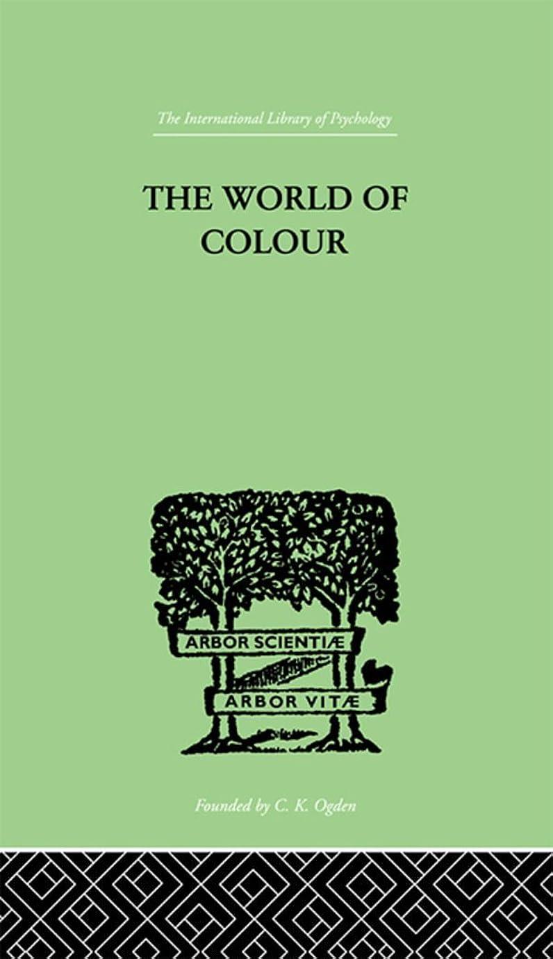 自治的労働者落ち込んでいるThe World Of Colour (English Edition)