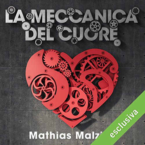 La meccanica del cuore | Mathias Malzieu