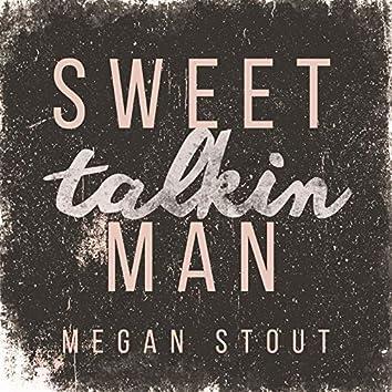 Sweet Talkin Man