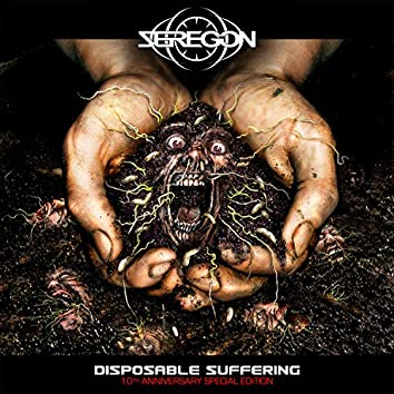 Disposable Suffering (10th Anniversary Special Edition)