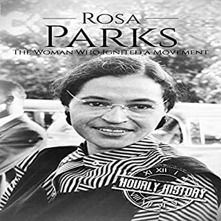 Rosa Parks: The Woman Who Ignited a Movement cover art