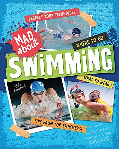 Mad About: Swimming
