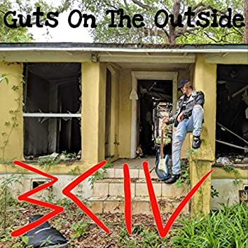 Guts on the Outside
