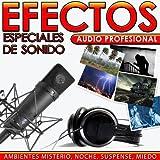 Ambientes Misterio, Noche, Suspense y Miedo. Efectos Especiales de Sonido. Audio Profesional