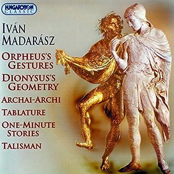 Madarasz: Archai Archi / Tabulatura / 1-Minute Stories / Talizman / Orpheus' Gestures