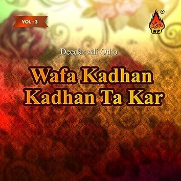 Wafa Kadhan Kadhan Ta Kar, Vol. 3