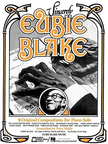 Sincerely Eubie Blake Piano, Vocal and Guitar Chords (PIANO, VOIX, GU)